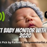 7 Best Baby Monitors With WiFi #1 Amazing Features (Sep. 2020)