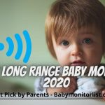 11 Best Long Range Baby Monitors { Sep. 2020 }