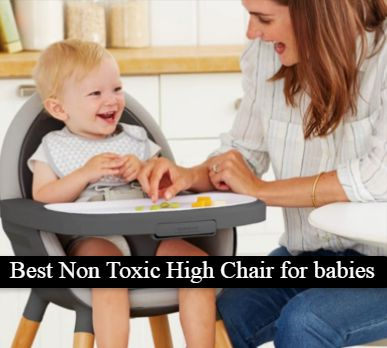 Best non toxic high chair for babies
